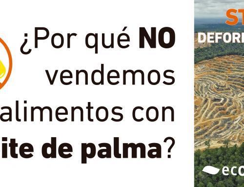 ¿Por qué no vendemos alimentos con aceite de palma?