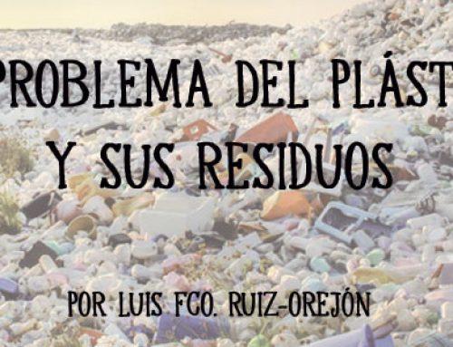 El problema del plástico y sus residuos